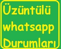 uzuntulu-whatsapp-durumlari