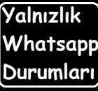 yalnizlik-whatsapp-durumlari